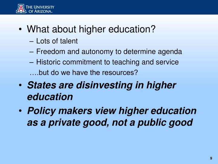 What about higher education?