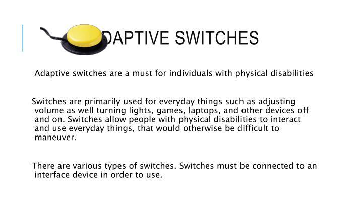 ADAPTIVE switches