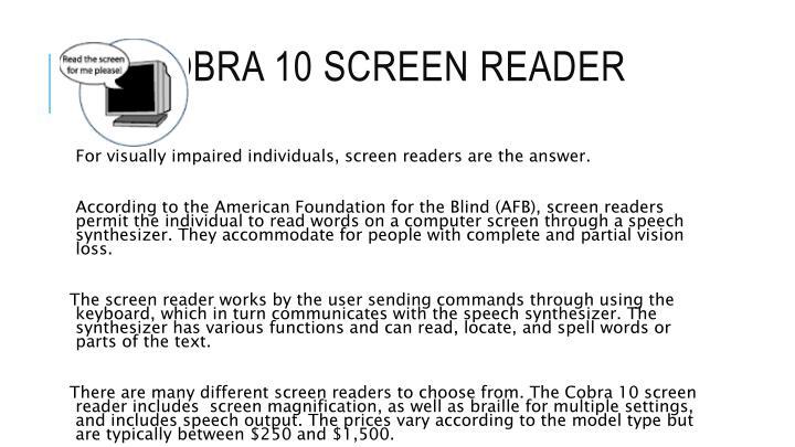 COBRA 10 SCREEN READER