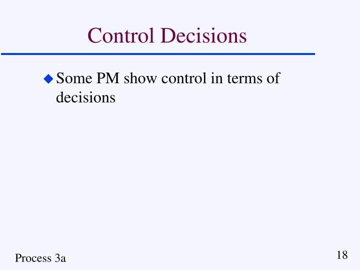 Control Decisions