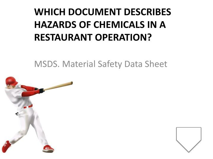 Which document describes hazards of chemicals in a restaurant operation?