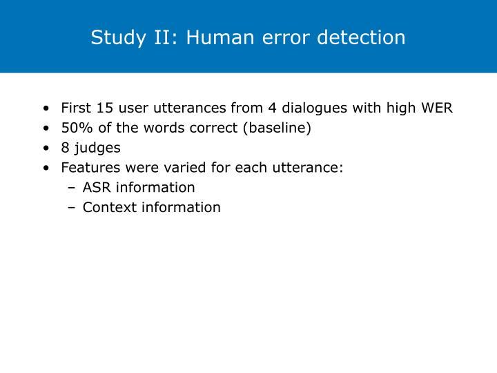 Study II: Human error detection