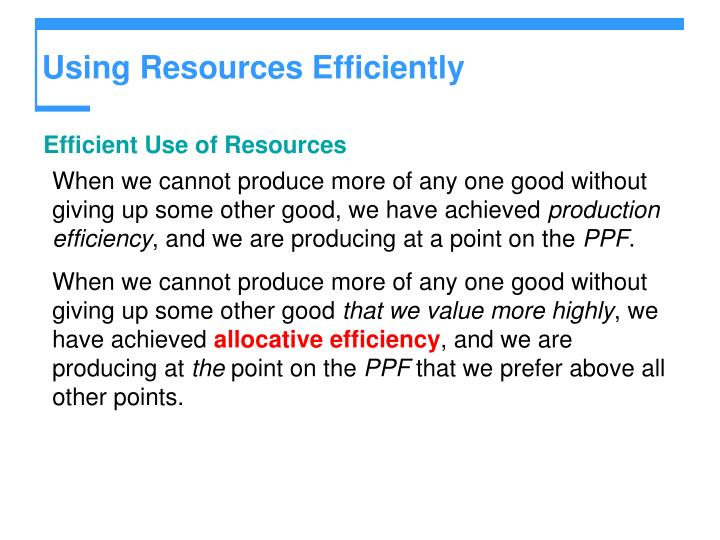 Using Resources Efficiently