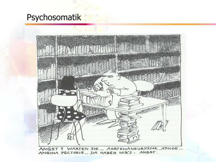 Psychosomatik