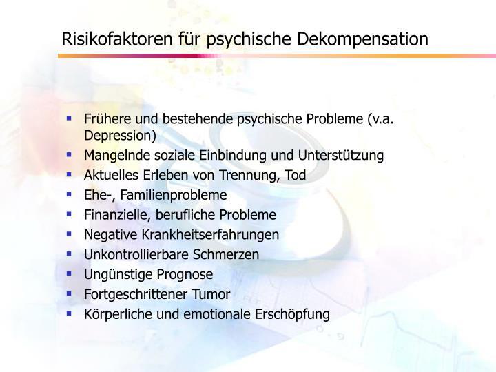 Risikofaktoren für psychische Dekompensation