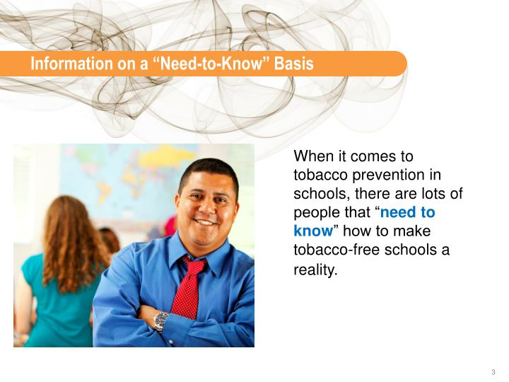 "Information on a ""Need-to-Know"" Basis"