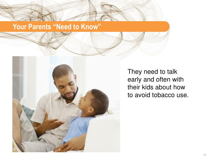 """Your Parents """"Need to Know"""""""