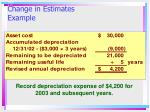 change in estimates example1