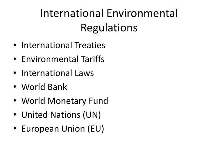 International Environmental Regulations