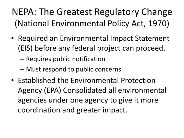 NEPA: The Greatest Regulatory Change