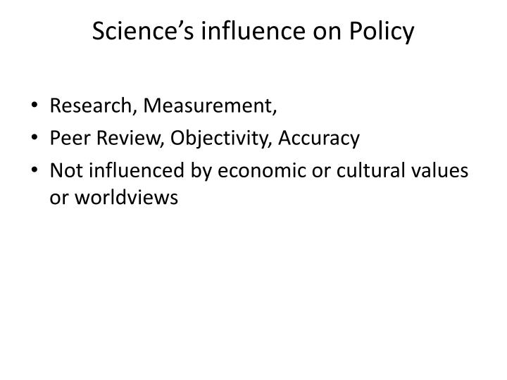 Science's influence on Policy