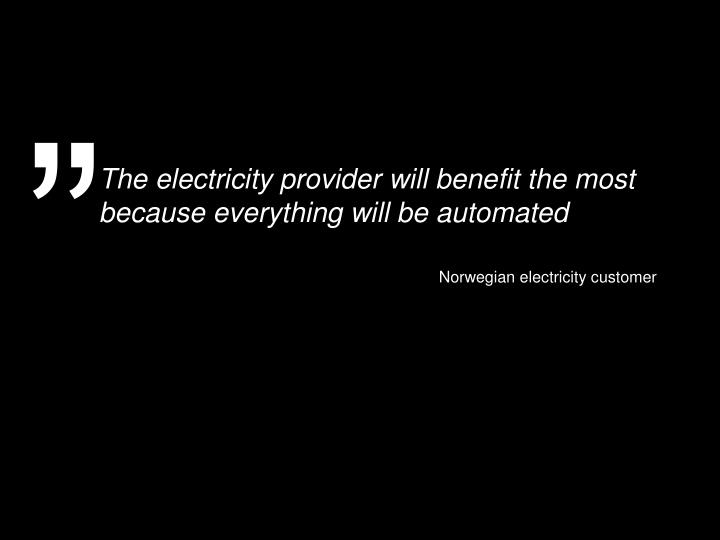 The electricity provider will benefit the most