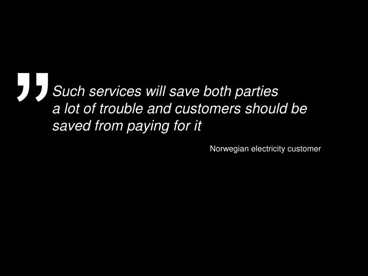 Such services will save both parties