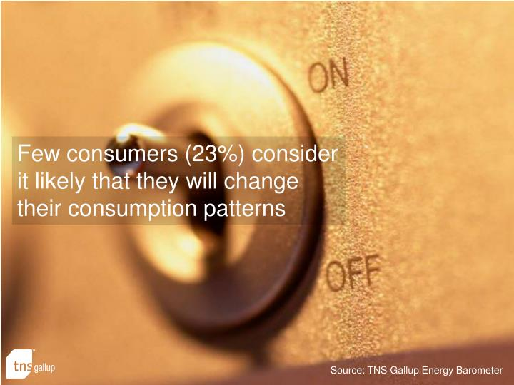 Few consumers (23%) consider it likely that they will change their consumption patterns