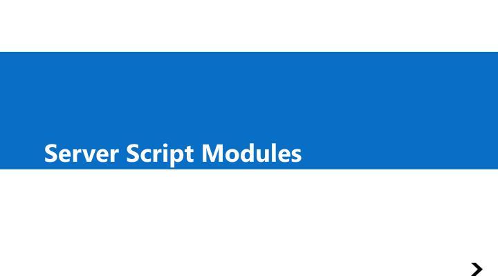Server Script Modules