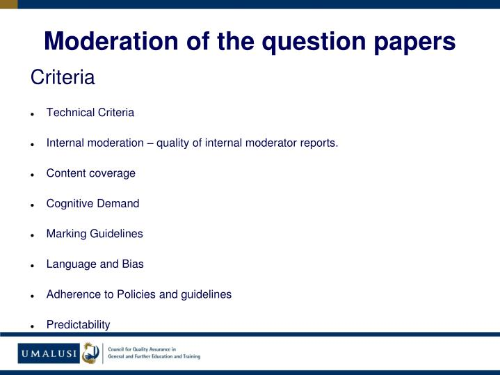 Moderation of the question papers