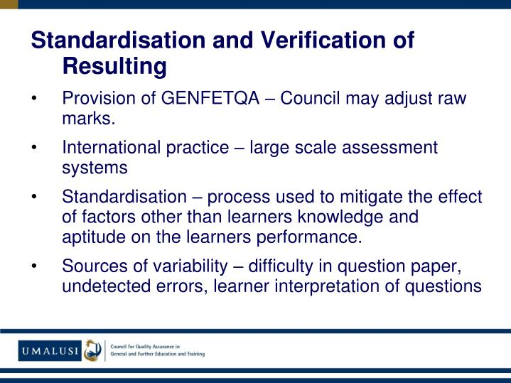 Standardisation and Verification of Resulting