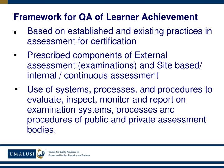 Framework for QA of Learner Achievement