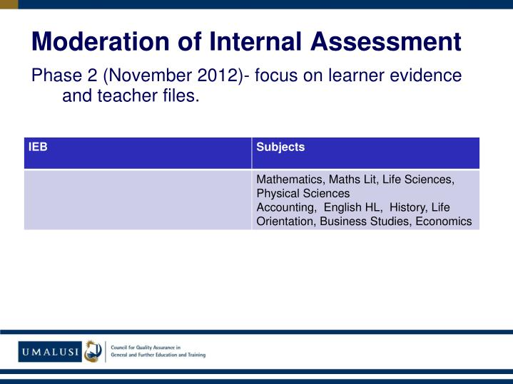 Moderation of Internal Assessment