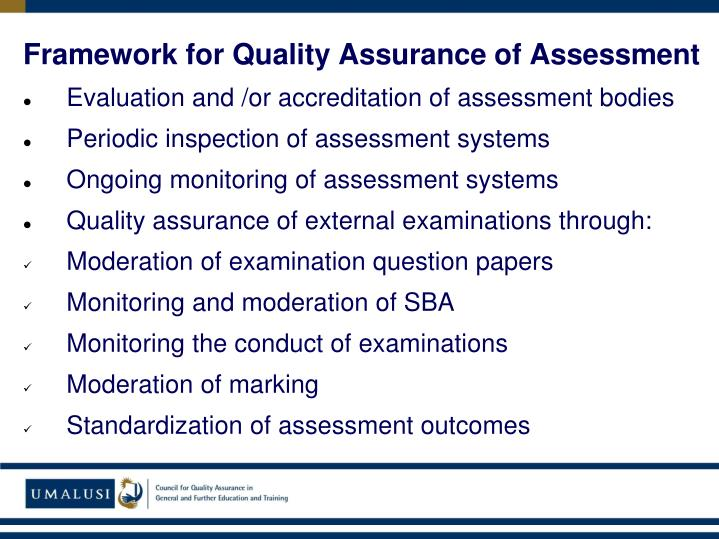 Framework for Quality Assurance of Assessment