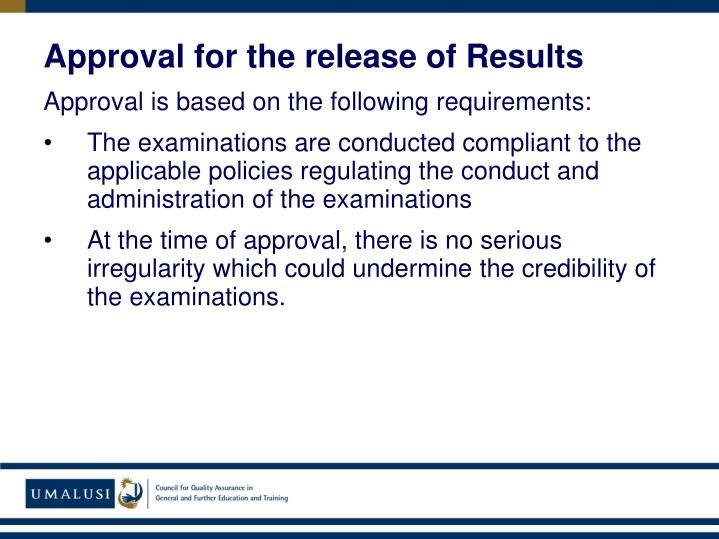 Approval for the release of Results
