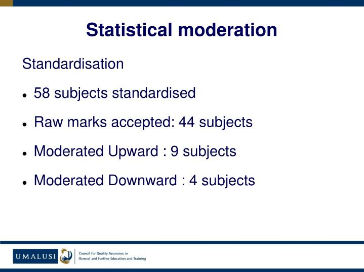 Statistical moderation