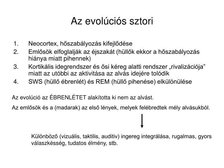 Az evolúciós sztori