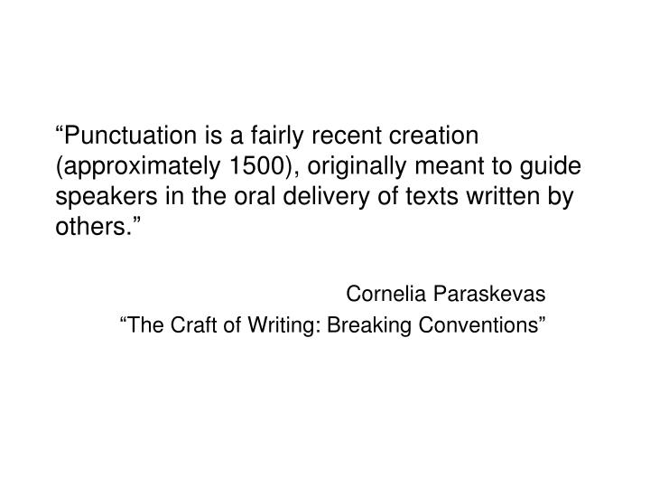 Cornelia paraskevas the craft of writing breaking conventions