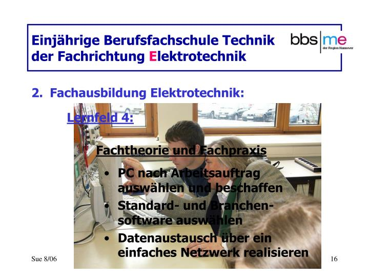 Einjährige Berufsfachschule Technik