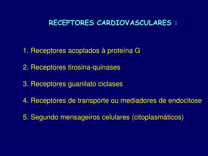 RECEPTORES CARDIOVASCULARES :