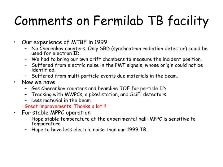 Comments on Fermilab TB facility