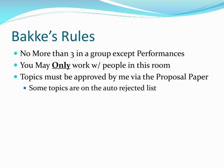 Bakke's Rules