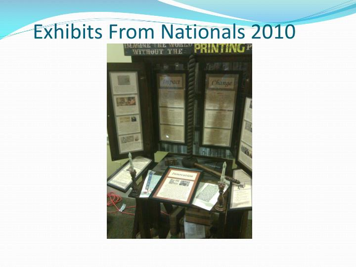Exhibits From Nationals 2010