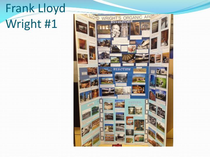 Frank Lloyd Wright #1