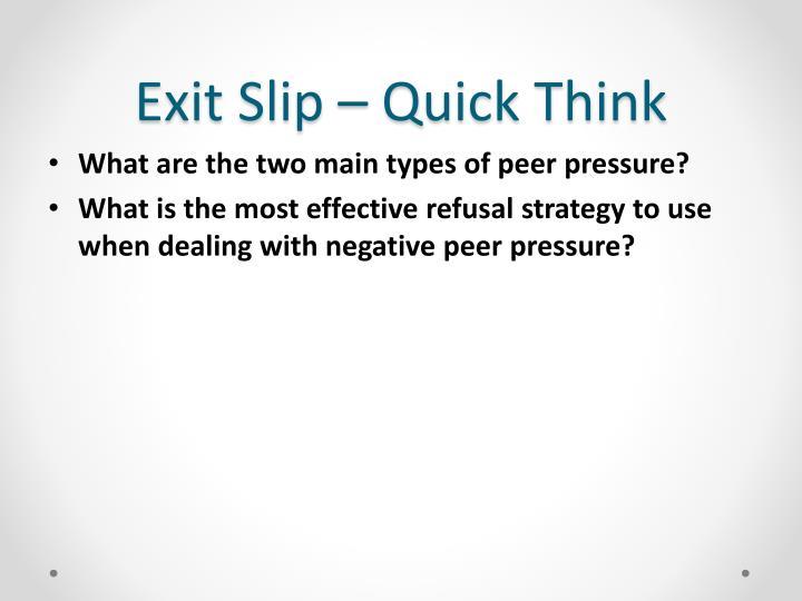 Exit Slip – Quick Think