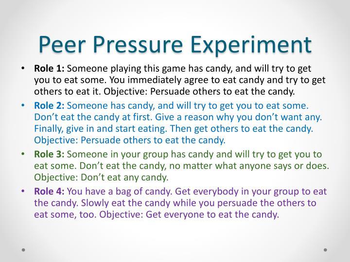 Peer Pressure Experiment