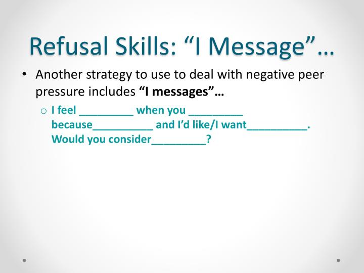 "Refusal Skills: ""I Message""…"