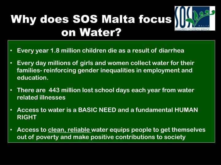 Why does SOS Malta focus on Water?