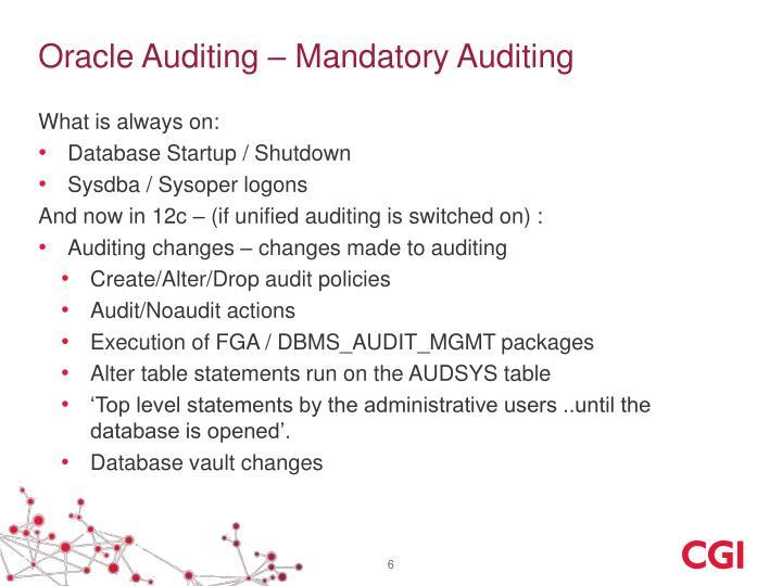 Oracle Auditing – Mandatory Auditing