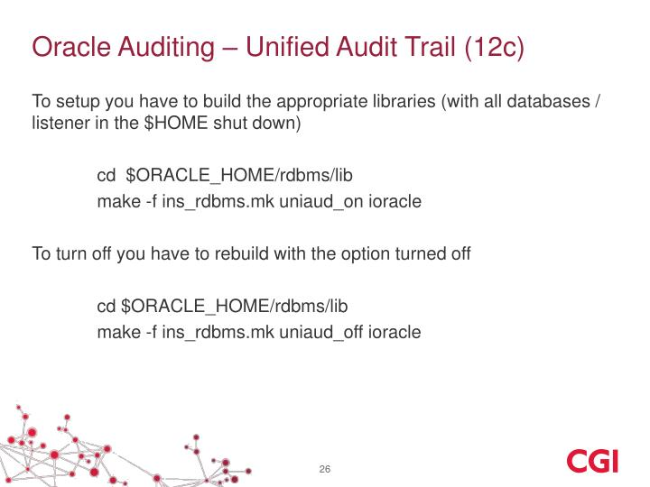 Oracle Auditing – Unified Audit Trail (12c)