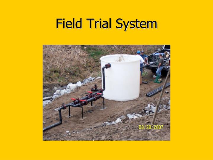 Field Trial System