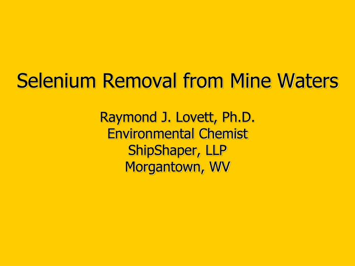 Selenium Removal from Mine Waters
