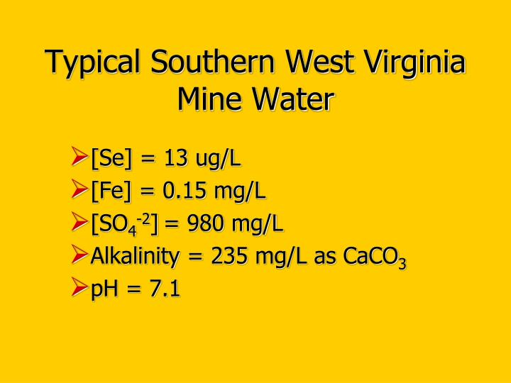 Typical southern west virginia mine water