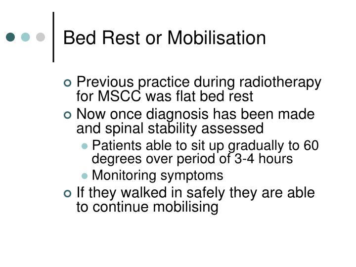 Bed Rest or Mobilisation