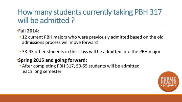 How many students currently taking PBH 317 will be admitted ?