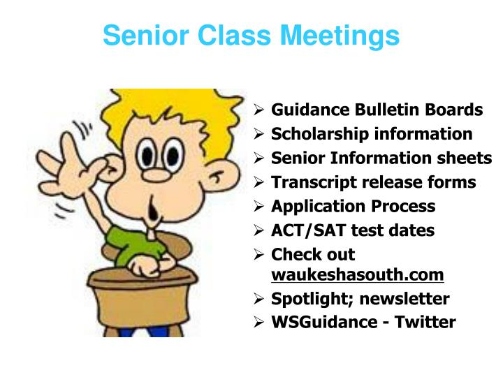 Senior Class Meetings