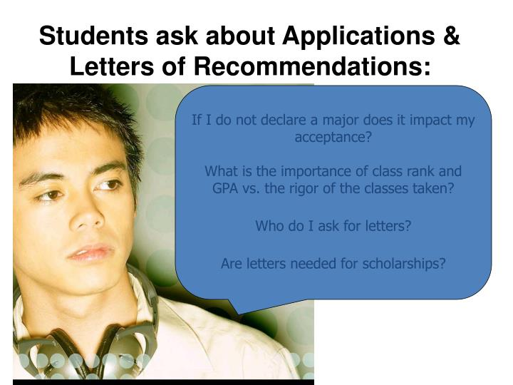 Students ask about Applications & Letters of Recommendations:
