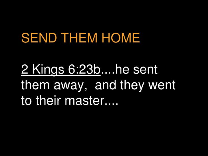 SEND THEM HOME