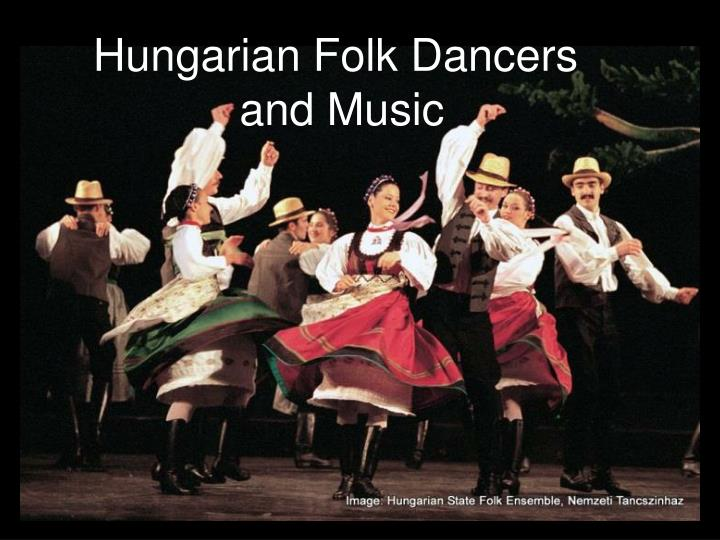 Hungarian Folk Dancers