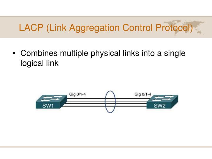 LACP (Link Aggregation Control Protocol)